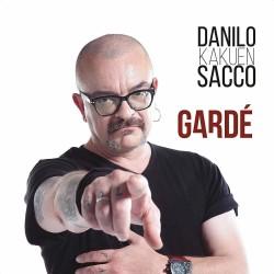 Danilo Kakuen Sacco - Gardé (digipack)