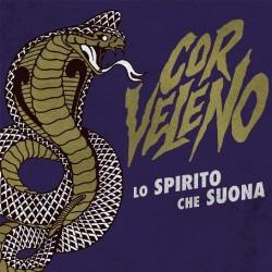 Cor Veleno - Lo Spirito Che Suona (digipack)